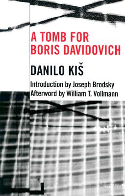 A Tomb for Boris Davidovich By Kis, Danilo/ Brodsky, Joseph (INT)/ Mikic-Mitchell, Duska (TRN)/ Mikic-Mitchell, Duska